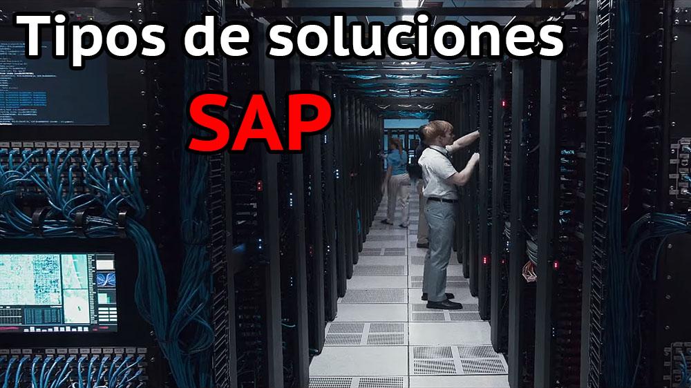 Tipos de soluciones SAP, precios…